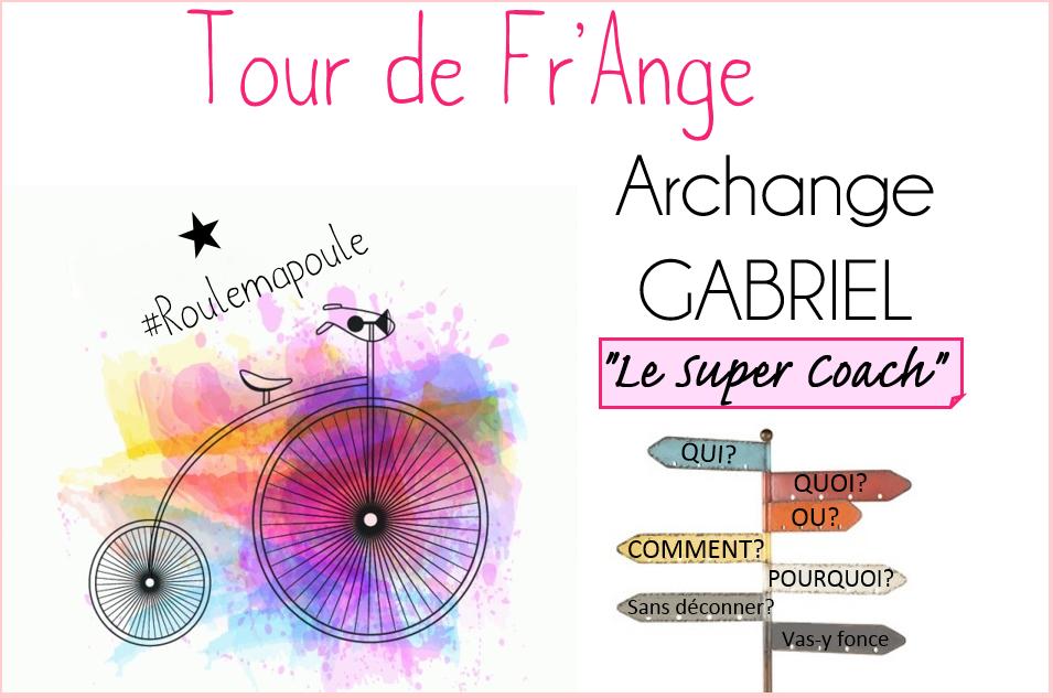 Archange Gabriel: Notre super coach!