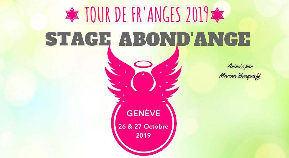 Stage Abond'Ange GENEVE – 26 & 27 Octobre 2019