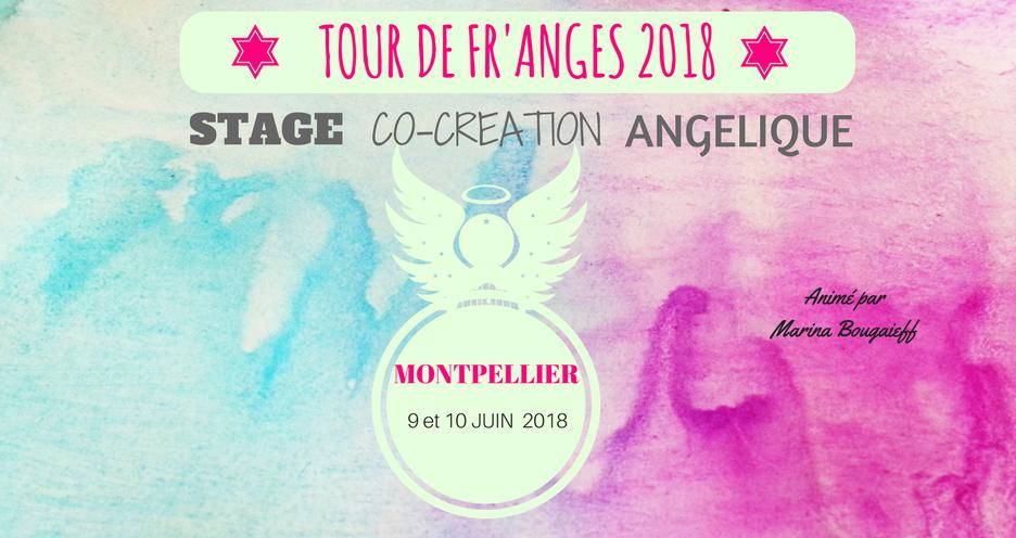 Stage en Co-Création Angélique – Montpellier 9 & 10 Juin 2018