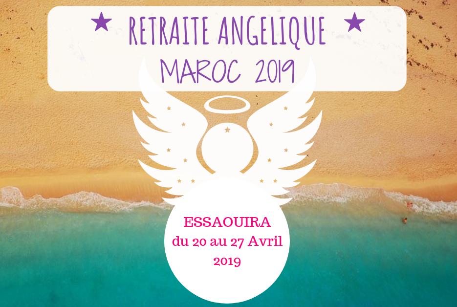 Retraite Angélique- MAROC du 20 au 27 Avril 2019
