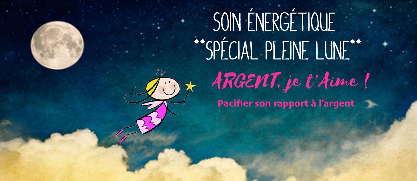 Soin Energétique Spécial Pleine Lune : Argent, je t'aime