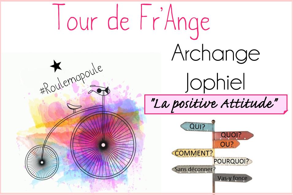Archange Jophiel: La positive Attitude!