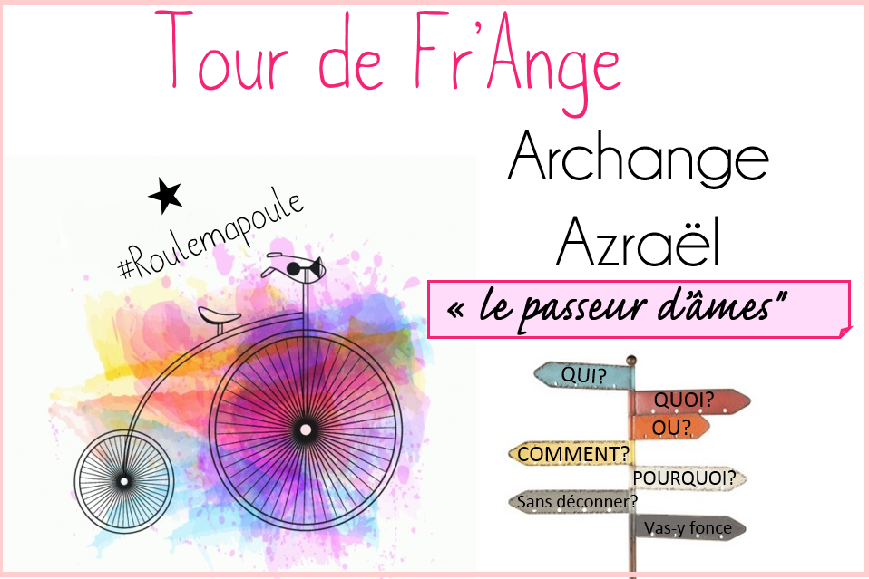 Archange Azraël: Le passeur d'âmes