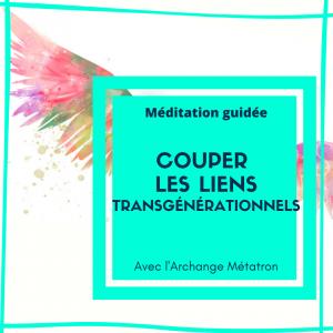 Méditation transgénérationnel