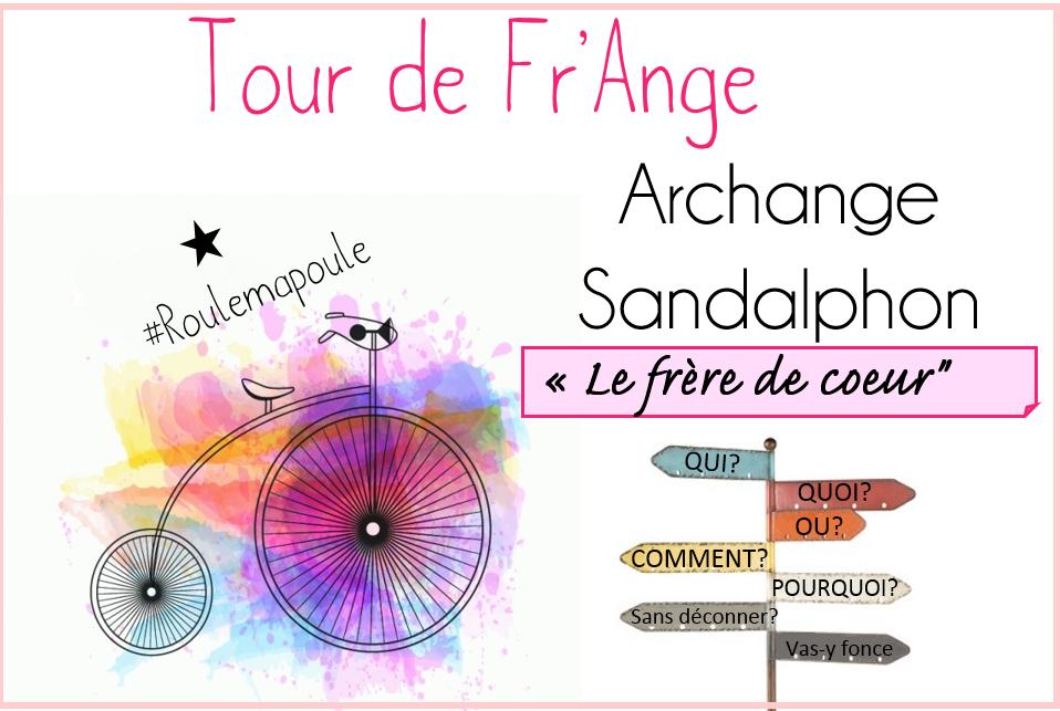 Archange Sandalphon: Le frère de coeur