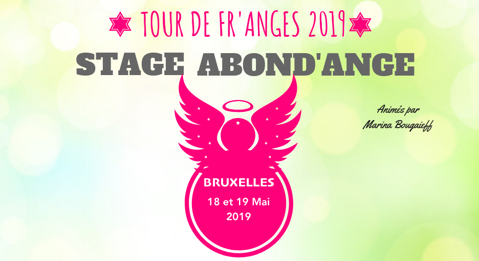Stage Abond'Ange BRUXELLES – 18 & 19 Mai 2019